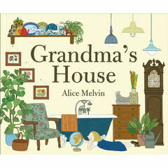 Tate Publishing Grandma's House by Alice Melvin