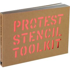 Protest Stencil Toolkit by Patrick Thomas