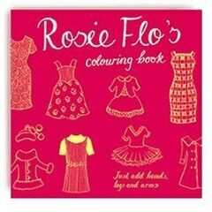 Rosie Flo Colouring Book