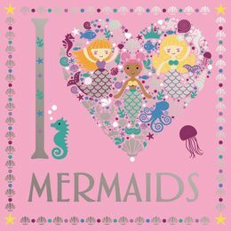 I Heart Mermaids Colouring Book