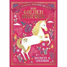 The Magical Unicorn Society: The Golden Unicorn