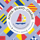 Alpha Bravo Charlie - Complete Book of Nautical Codes additional 1