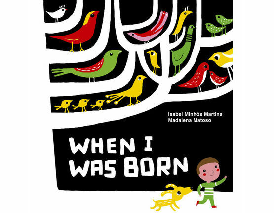 Tate Publishing When I was Born by Isabel Minhos Martins