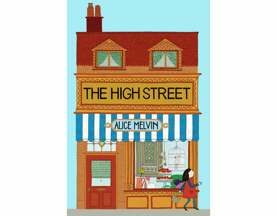 Tate Publishing The High Street by Alice Melvin
